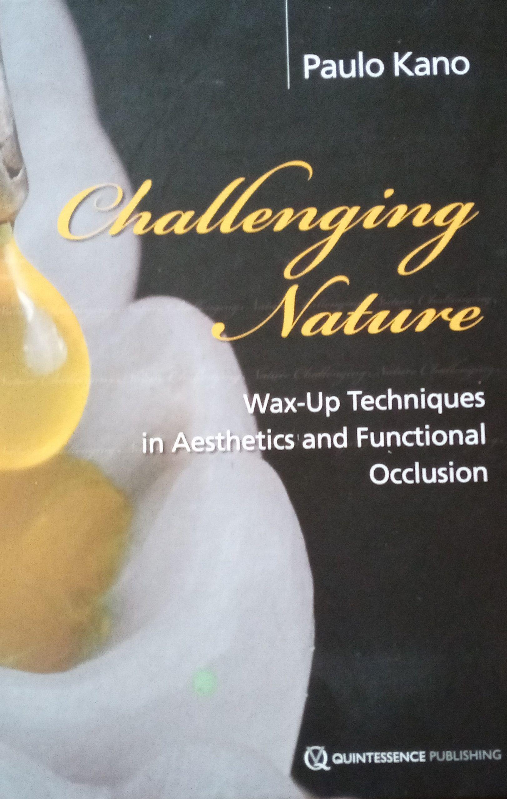 Challenging Nature de Paulo Kano